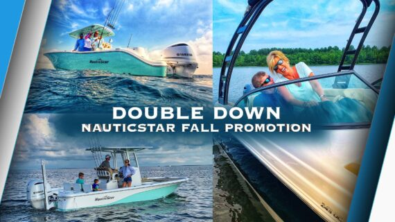 article image for Double Down – NauticStar Fall 2019 Promotion